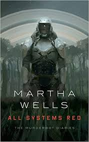 <b>All Systems</b> Red: The Murderbot Diaries (The Murderbot Diaries (<b>1</b> ...