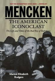 mencken the american iconoclast marion elizabeth rodgers mencken the american iconoclast marion elizabeth rodgers 9780195331295 com books
