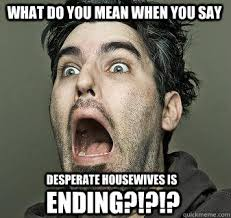 desperate housewives memes | quickmeme via Relatably.com