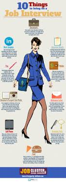 job interview dos and don ts get your dream job and we will help 10 things to bring on a job interview infographic jobcluster interviewtips