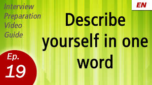top 10 interview questions and answers learn by watch embedded thumbnail for describe yourself in one word