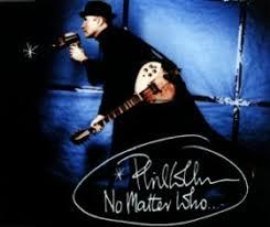 <b>Phil Collins</b> – <b>No</b> Matter Who Lyrics | Genius Lyrics