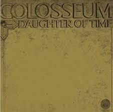 <b>Daughter of</b> Time by <b>Colosseum</b> (Album, Progressive Rock ...