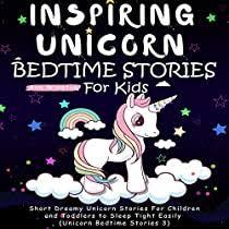 Inspiring Unicorn Bedtime Stories for Kids: Short <b>Dreamy Unicorn</b> ...