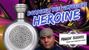 <b>Boadicea The Victorious Heroine</b> Review - Makin' Scents - YouTube