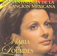 Maria de Lourdes - Antologia De Le Cancion Mexicana vol. 1 - maria_de_lourdes_-_antologia_de_le_cancion_mexicana_vol_1