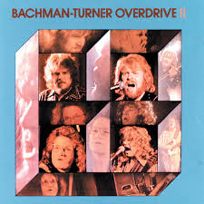 <b>Bachman</b>-<b>Turner Overdrive</b> II