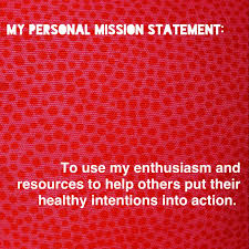 personal mission statements value of writing a personal mission statement 1