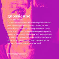 11 beautifully obscure words live learn evolve gnossienne beautifully obscure words