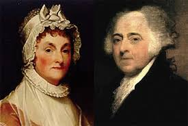 "「President John Adams  His wife, Abigail ""I pray heaven to bestow the best of blessings on this house」の画像検索結果"