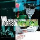 Pay the Devil [Deluxe Edition - CD/DVD] album by Van Morrison