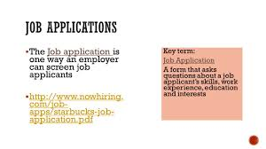 section 6 2  how to prepare for and complete a job application the job application is one way an employer can screen job applicants 