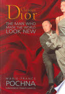 <b>Christian Dior</b>: The Man who Made the World <b>Look New</b> - Marie ...