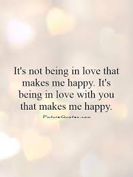 Being In Love Quotes & Sayings (2 Picture Quotes)