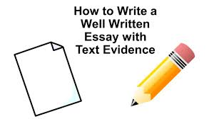 how to write a well written essay text evidence ppt 1 how to write a well written essay text evidence