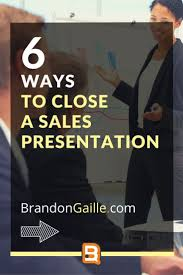 17 best ideas about s presentation marketing how to close a s presentation