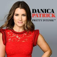Danica Patrick Pretty Intense Podcast
