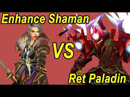 Enhance <b>Shaman</b> vs Retribution <b>Paladin</b> WoW Legion 1v1 Wargames