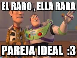 El Raro , Ella Rara - X X Everywhere meme en Memegen via Relatably.com