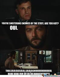 Inglorious Bastard Trollol by liamotee11 - Meme Center via Relatably.com
