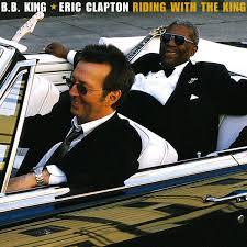 Riding With the King by <b>B.B. King</b> & <b>Eric Clapton</b> on Apple Music