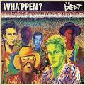 Wha'ppen? [Deluxe Edition]