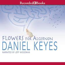 hear flowers for algernon audiobook by daniel keyes for just 5 95 extended audio sample flowers for algernon by daniel keyes