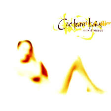 <b>Milk</b> & Kisses (Limited Edition) by <b>Cocteau Twins</b>