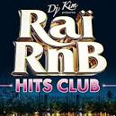 Raï RnB Hits Club