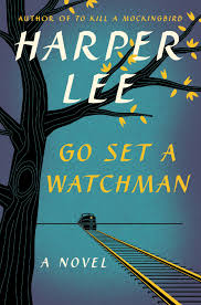go set a watchman sets records but should it have been published this book cover released by harper shows go set a watchman a follow