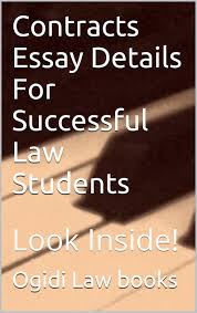 buy contracts essay details for successful law students law buy contracts essay details for successful law students law school e book ivy black letter law books author of 6 published bar exam essays look inside