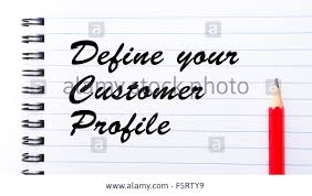 define your customer profile written on notebook page red pencil define your customer profile written on notebook page red pencil on the right motivational concept image
