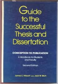 Guide to the Successful Thesis and Dissertation  Conception to Publication   A Handbook for Students and Faculty  Books in Library and Information Science     Amazon com