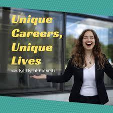 Unique Careers, Unique Lives
