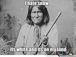 native american memes images - Google Search | native American ... via Relatably.com