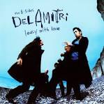 Lousy with Love: The B-Sides of Del Amitri album by Del Amitri
