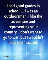 jonny gomes quotes quotehd i had good grades in school i was an outdoorsman i