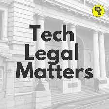 Tech Legal Matters