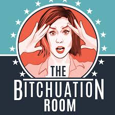 The Bitchuation Room