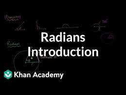 Intro to radians (video) | Trigonometry | Khan Academy