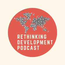 Rethinking Development Podcast