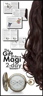 best ideas about the gift of magi sans sad gift of the magi o henry s short story of love irony two day lesson ccss