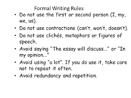 how to write an essay your handy dandy guide to organizing a  formal writing rules do not use the first or second person i my