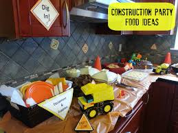 Construction Birthday Party Decorations Kids Birthday Party Ideas Food For A Construction Birthday Party