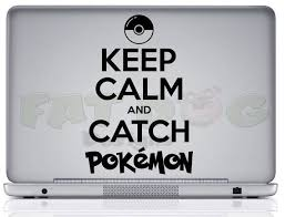 <b>Keep Calm</b> and Catch Pokemon <b>Removable</b> Car by ...