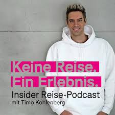 Keine Reise. Ein Erlebnis. Der Insider Reise-Podcast