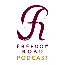 Freedom Road Podcast
