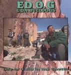 Ed O.G & da Bulldogs