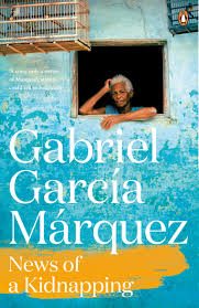 news of a kidnapping by gabriel garc iacute a m aacute rquez m aacute rquezday news of a kidnapping by gabriel garciacutea maacuterquez maacuterquezday