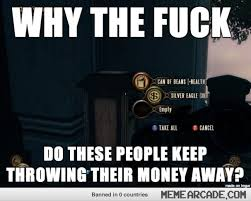 Playing BioShock Infinite this bugs me the most. - Meme Arcade via Relatably.com
